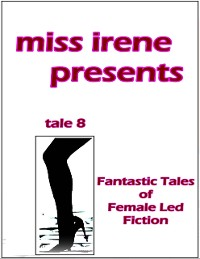 Cover Miss Irene Presents - Tale 8