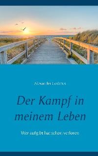 Cover Der Kampf in meinem Leben