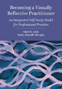 Cover Becoming a Visually Reflective Practitioner