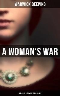 Cover A Woman's War (Musaicum Rediscovered Classics)
