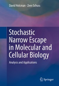 Cover Stochastic Narrow Escape in Molecular and Cellular Biology