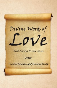 Cover Divine Words of Love Book 3 in the Divine Series