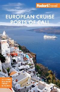 Cover Fodor's European Cruise Ports of Call