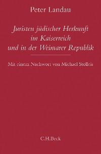 Cover Juristen jüdischer Herkunft im Kaiserreich und in der Weimarer Republik