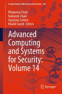 Cover Advanced Computing and Systems for Security: Volume 14