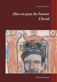 Cover Alice au pays du Facteur Cheval