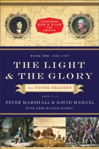Cover Light and the Glory for Young Readers (Discovering God's Plan for America)