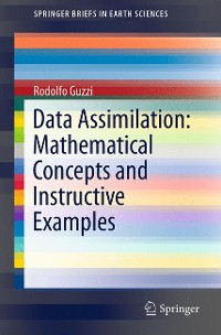 Cover Data Assimilation: Mathematical Concepts and Instructive Examples