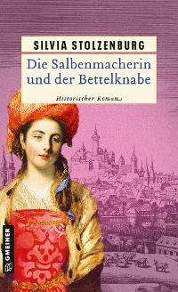 Cover Die Salbenmacherin und der Bettelknabe