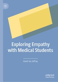 Cover Exploring Empathy with Medical Students