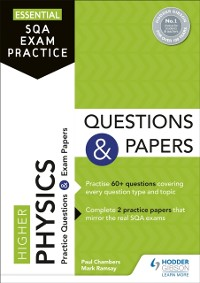 Cover Essential SQA Exam Practice: Higher Physics Questions and Papers