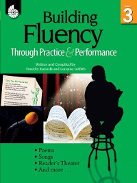 Cover Building Fluency Through Practice & Performance Grade 3