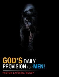 Cover God's Daily Provision for Men!