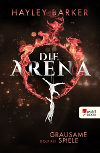Cover Die Arena: Grausame Spiele