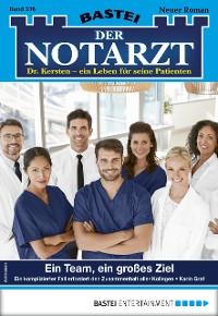 Cover Der Notarzt 336 - Arztroman