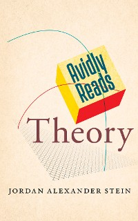 Cover Avidly Reads Theory