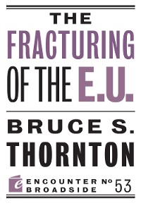 Cover The Fracturing of the E.U.