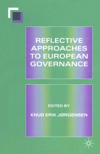 Cover Reflective Approaches to European Governance