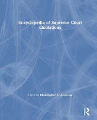 Cover Encyclopedia of Supreme Court Quotations