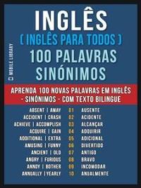 Cover Inglês ( Inglês Para Todos ) 100 Palavras - Sinónimos