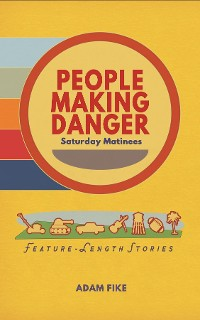 Cover PEOPLE MAKING DANGER