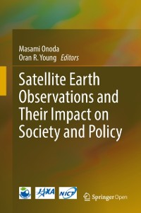 Cover Satellite Earth Observations and Their Impact on Society and Policy
