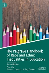 Cover The Palgrave Handbook of Race and Ethnic Inequalities in Education