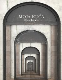 Cover Moja Kuca
