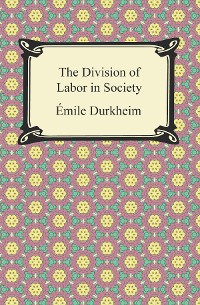 Cover The Division of Labor in Society