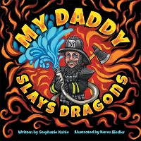Cover My Daddy Slays Dragons