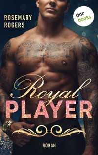 Cover Royal Player: Ein Dark-Romance-Roman - Band 1