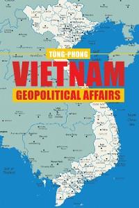Cover Vietnam Geopolitical  Affairs