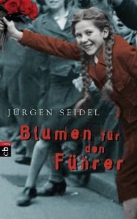 Cover Blumen für den Führer