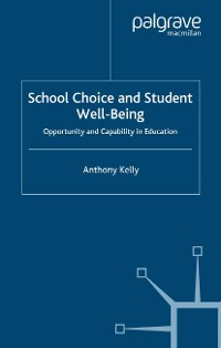 Cover School Choice and Student Well-Being