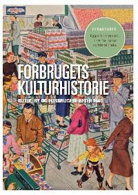 Cover Forbrugets kulturhistorie