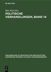 Cover Politische Verhandlungen, Band 14