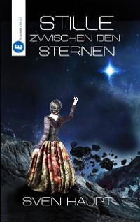 Cover Stille zwischen den Sternen