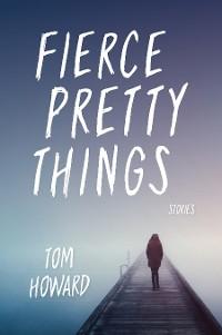 Cover Fierce Pretty Things