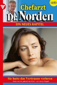 Cover Chefarzt Dr. Norden 1153 – Arztroman