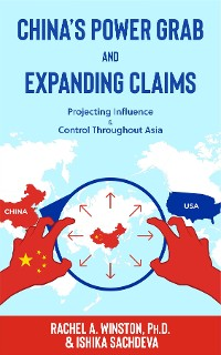 Cover China's Power Grab and Expanding Claims