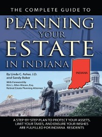 Cover The Complete Guide to Planning Your Estate in Indiana