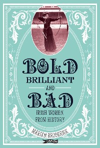 Cover Bold, Brilliant and Bad