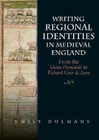 Cover Writing Regional Identities in Medieval England