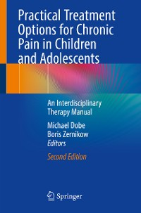 Cover Practical Treatment Options for Chronic Pain in Children and Adolescents