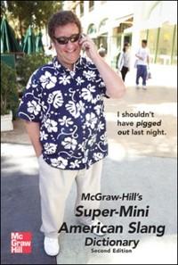 Cover McGraw-Hill's Super-Mini American Slang Dictionary
