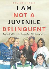 Cover I Am Not a Juvenile Delinquent