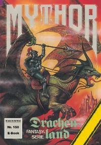 Cover Mythor 150: Drachenland