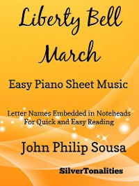 Cover Liberty Bell March Easy Piano Sheet Music