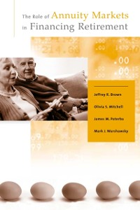 Cover Role of Annuity Markets in Financing Retirement
