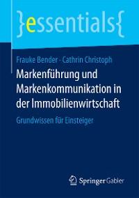 Cover Markenführung und Markenkommunikation in der Immobilienwirtschaft